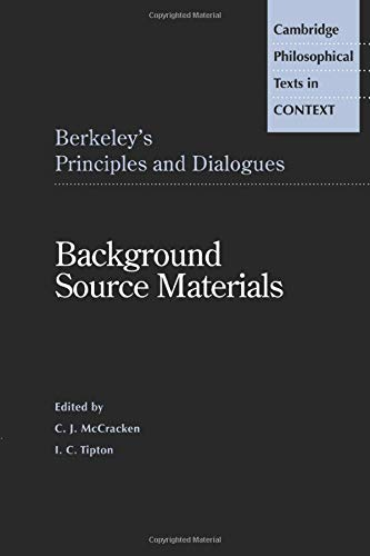 9780521498067: Berkeley's Principles and Dialogues: Background Source Materials (Cambridge Philosophical Texts in Context)