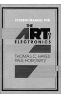 Student Manual for the Art of Electronics (0521498473) by Thomas C. Hayes; Paul Horowitz