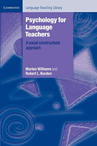 9780521498807: Psychology for Language Teachers: A Social Constructivist Approach