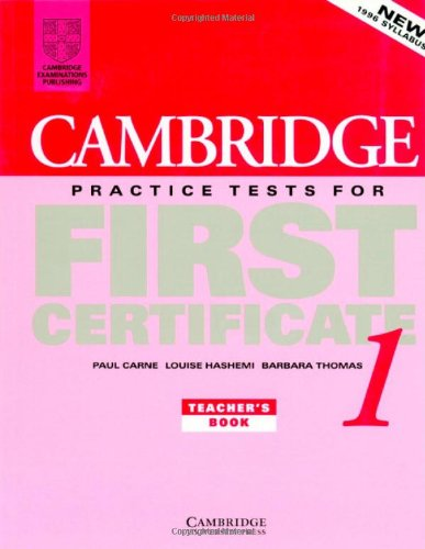 9780521498975: Cambridge Practice Tests for First Certificate 1 Teacher's book (FCE Practice Tests)