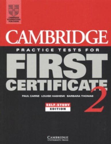 9780521499002: Cambridge Practice Tests for First Certificate 2 Self-study student's book (FCE Practice Tests) (Bk. 2)