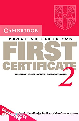 Cambridge Practice Tests for First Certificate 2: Paul Carne; Louise