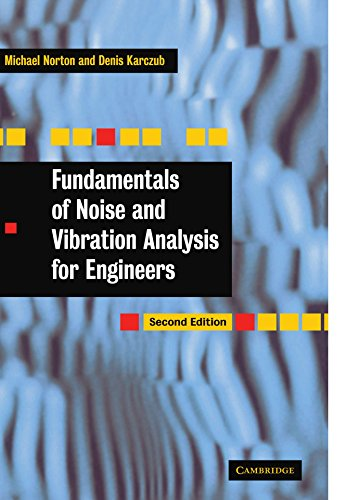 9780521499132: Fundamentals of Noise and Vibration Analysis for Engineers