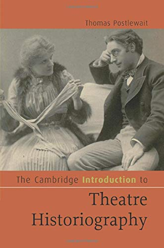 9780521499170: The Cambridge Introduction to Theatre Historiography (Cambridge Introductions to Literature)