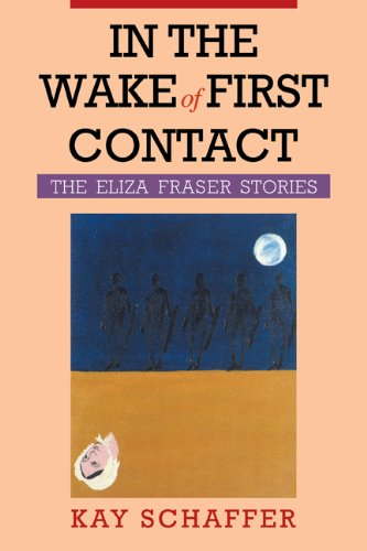 9780521499200: In the Wake of First Contact: The Eliza Fraser Stories