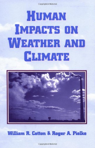 9780521499293: Human Impacts on Weather and Climate