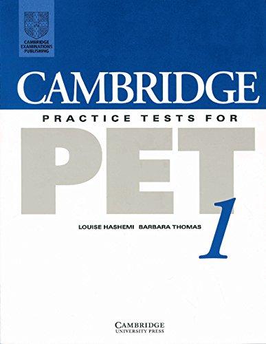 Cambridge Practice Tests for PET 1 Student's: Louise Hashemi, Barbara