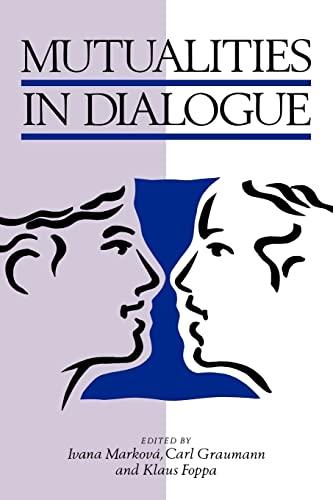 9780521499415: Mutualities in Dialogue