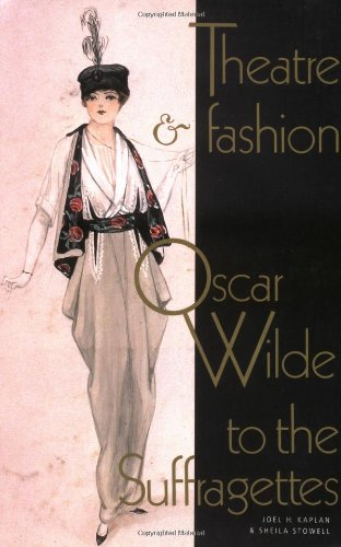 9780521499507: Theatre and Fashion: Oscar Wilde to the Suffragettes