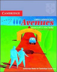 9780521499804: First Certificate Avenues Revised Edition Teacher's book (Cambridge First Certificate) (Bk. 2)