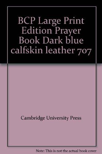 9780521506199: BCP Large Print Edition Prayer Book Dark blue calfskin leather 707