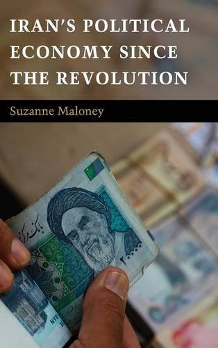 9780521506342: Iran's Political Economy since the Revolution