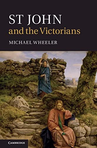 9780521509725: St John and the Victorians