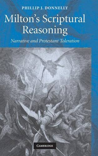 9780521509732: Milton's Scriptural Reasoning: Narrative and Protestant Toleration