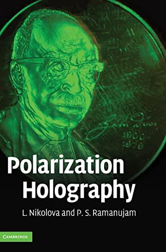 Polarization Holography (Hardcover): P.S. Ramanujam
