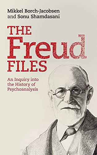 9780521509909: The Freud Files: An Inquiry into the History of Psychoanalysis