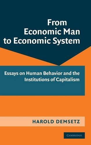 9780521509978: From Economic Man to Economic System: Essays on Human Behavior and the Institutions of Capitalism