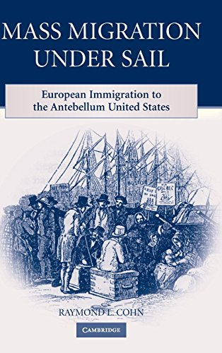 9780521513227: Mass Migration under Sail: European Immigration to the Antebellum United States