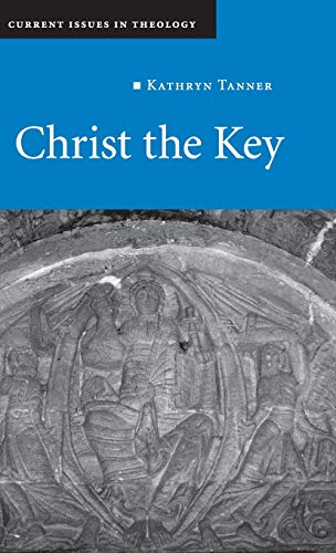 Christ the Key (Hardback): Kathryn Tanner