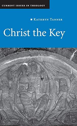 Christ the Key (Hardback): Kathryn Tanner