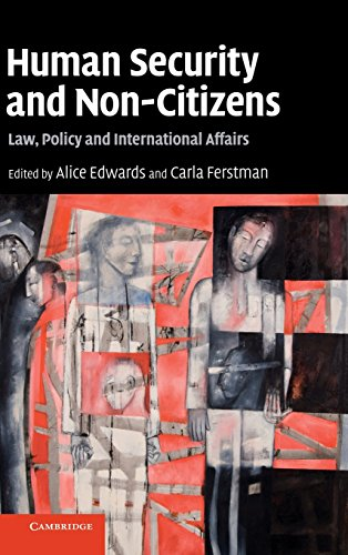 9780521513296: Human Security and Non-Citizens: Law, Policy and International Affairs