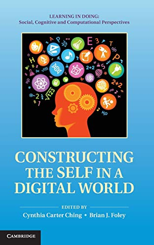 9780521513326: Constructing the Self in a Digital World