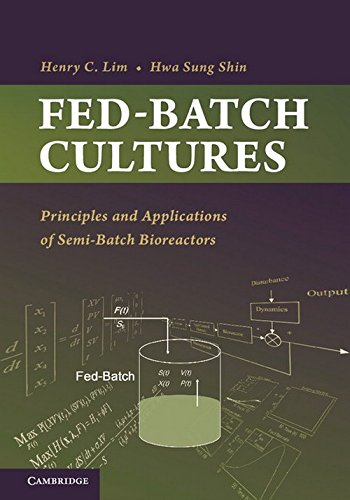 9780521513364: Fed-Batch Cultures: Principles and Applications of Semi-Batch Bioreactors (Cambridge Series in Chemical Engineering)