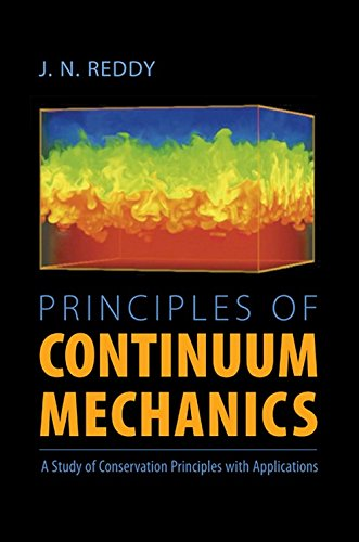 9780521513692: Principles of Continuum Mechanics: A Study of Conservation Principles with Applications