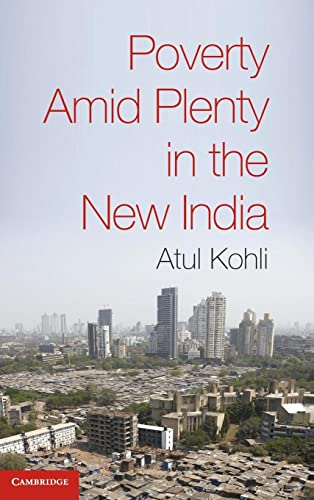 9780521513876: Poverty amid Plenty in the New India