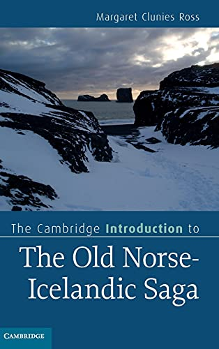 9780521514019: The Cambridge Introduction to the Old Norse-Icelandic Saga (Cambridge Introductions to Literature)