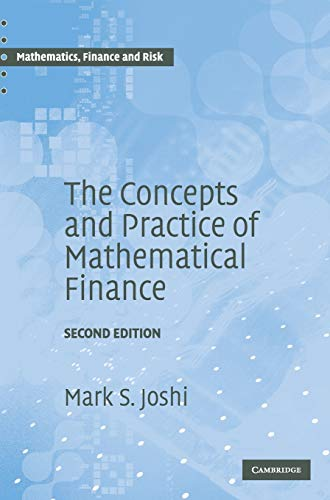 9780521514088: The Concepts and Practice of Mathematical Finance