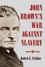 9780521514439: John Brown's War against Slavery