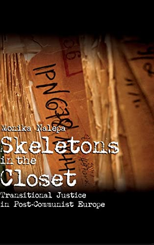 9780521514453: Skeletons in the Closet: Transitional Justice in Post-Communist Europe (Cambridge Studies in Comparative Politics)