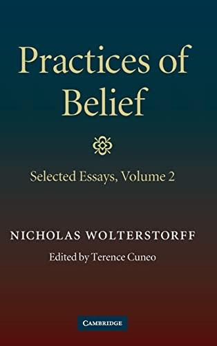 9780521514620: Practices of Belief: Volume 2, Selected Essays