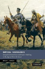 9780521514637: Imperial Boundaries: Cossack Communities and Empire-Building in the Age of Peter the Great (New Studies in European History)