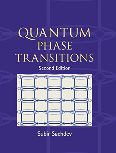 9780521514682: Quantum Phase Transitions