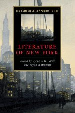9780521514712: The Cambridge Companion to the Literature of New York