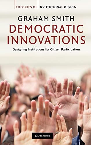 9780521514774: Democratic Innovations Hardback (Theories of Institutional Design)