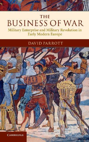 9780521514835: The Business of War: Military Enterprise and Military Revolution in Early Modern Europe