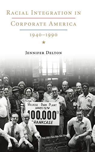 9780521515092: Racial Integration in Corporate America, 1940-1990