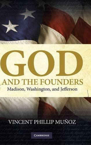 9780521515153: God and the Founders: Madison, Washington, and Jefferson