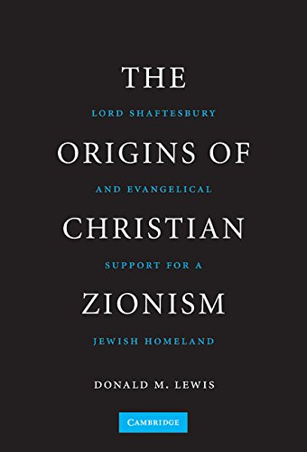 9780521515184: The Origins of Christian Zionism: Lord Shaftesbury and Evangelical Support for a Jewish Homeland