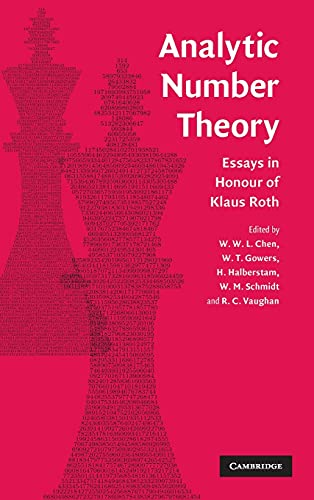 Analytic Number Theory: Essays in Honour of Klaus Roth: Chen, W.W.L.; Et al (eds)