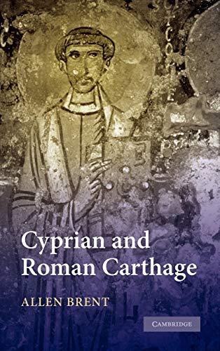 9780521515474: Cyprian and Roman Carthage