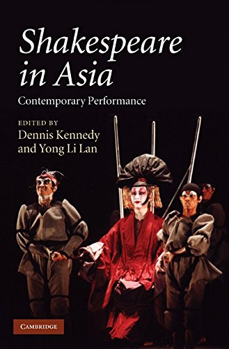 9780521515528: Shakespeare in Asia: Contemporary Performance