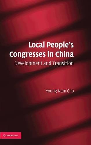 9780521515627: Local People's Congresses in China: Development and Transition