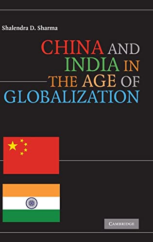 9780521515719: China and India in the Age of Globalization