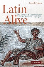 9780521515757: Latin Alive: The Survival of Latin in English and the Romance Languages