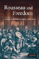 9780521515825: Rousseau and Freedom