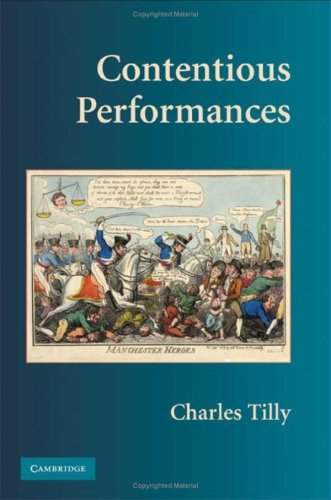 9780521515849: Contentious Performances (Cambridge Studies in Contentious Politics)